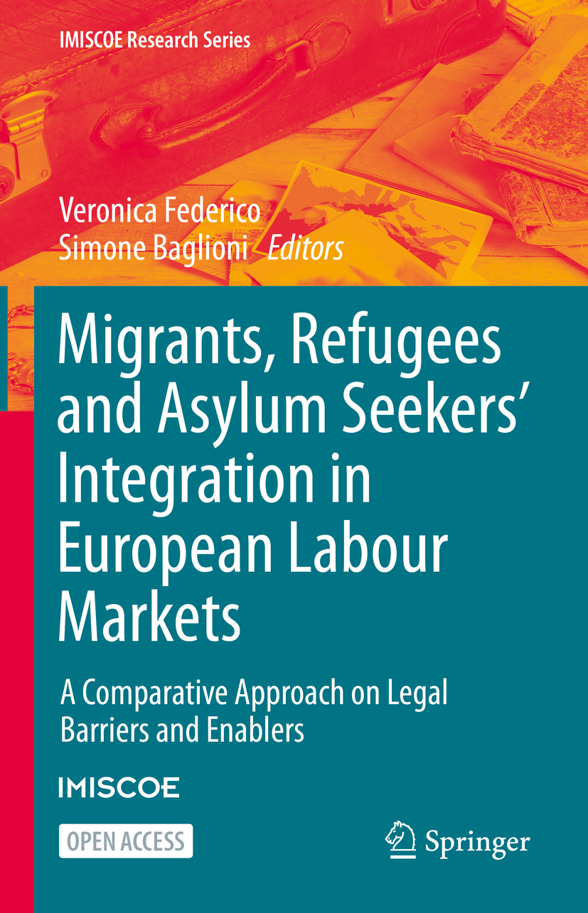 Cover of Migrants, Refugees and Asylum Seekers' Integration in European Labour Markets