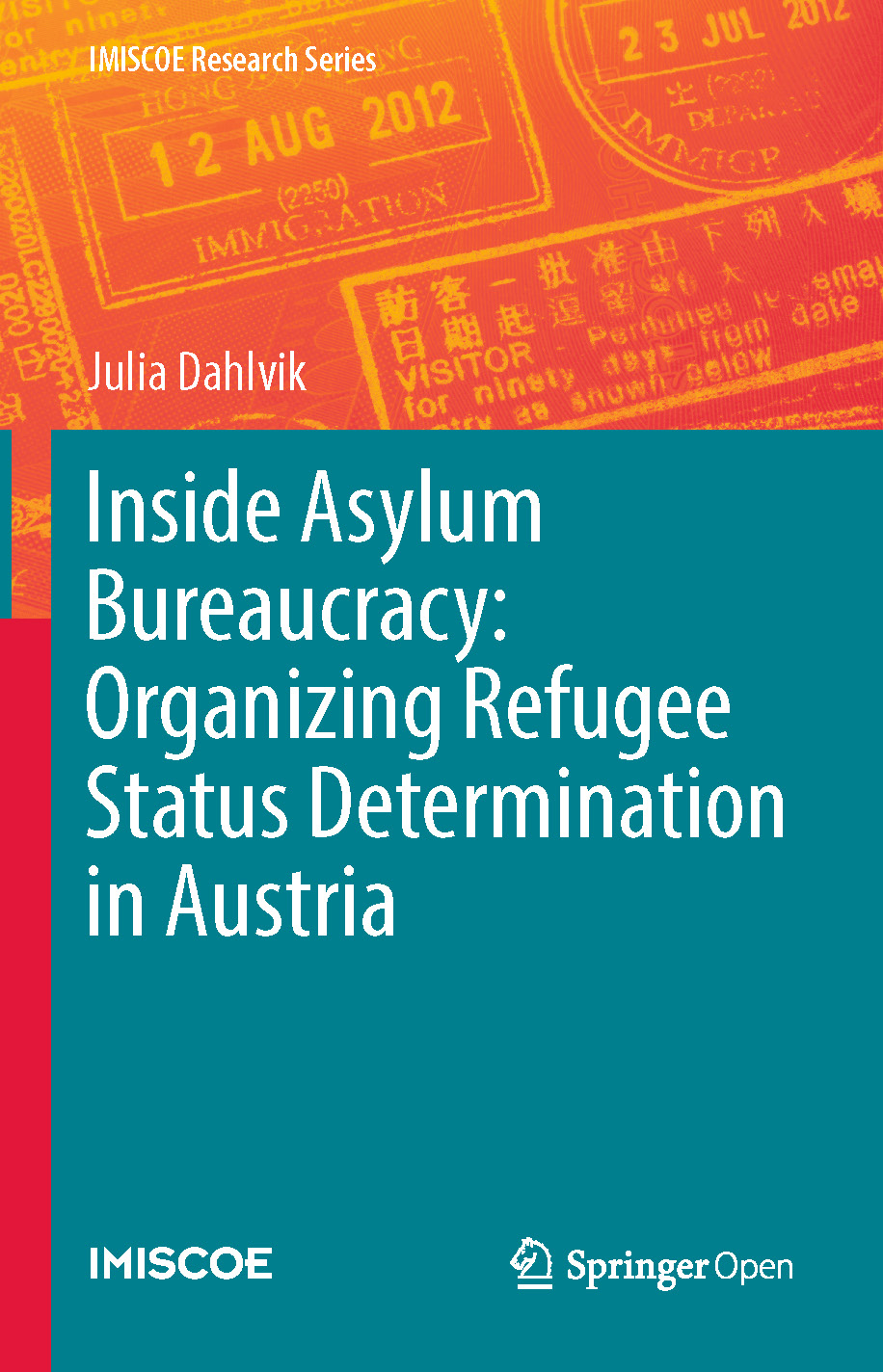 Cover of Inside Asylum Bureaucracy: Organizing Refugee Status Determination in Austria