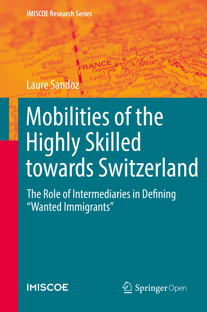 Cover of Mobilities of the Highly Skilled towards Switzerland