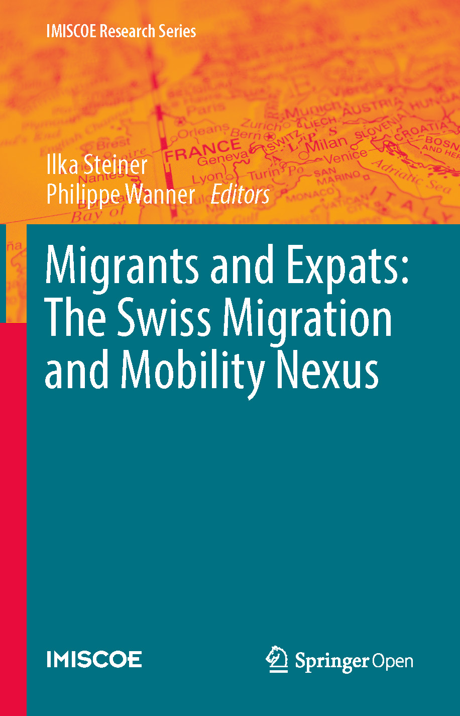 Cover of Migrants and Expats: The Swiss Migration and Mobility Nexus