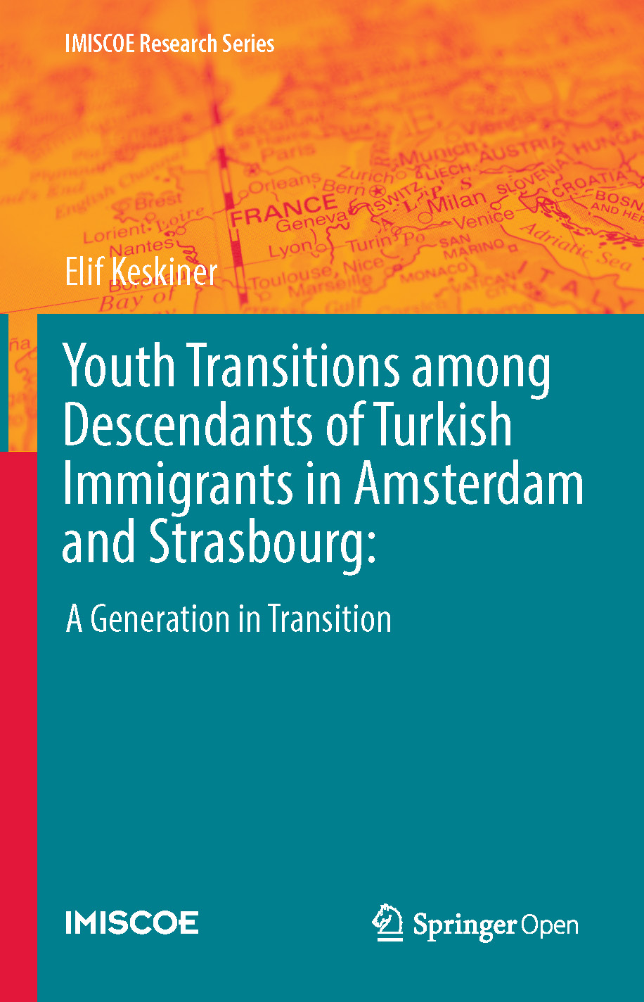 Cover of Youth Transitions among Descendants of Turkish Immigrants in Amsterdam and Strasbourg: