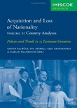 Cover of Acquisition and Loss of Nationality|Volume 2: Country Analyses