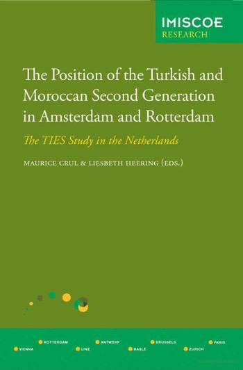 Cover of The Position of the Turkish and Moroccan Second Generation in Amsterdam and Rotterdam