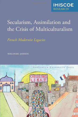 Cover of Secularism, Assimilation and the Crisis of Multiculturalism