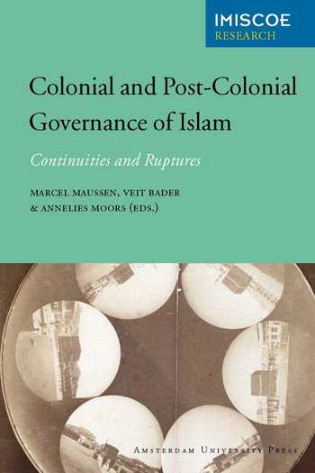 Cover of Colonial and Post-Colonial Governance of Islam