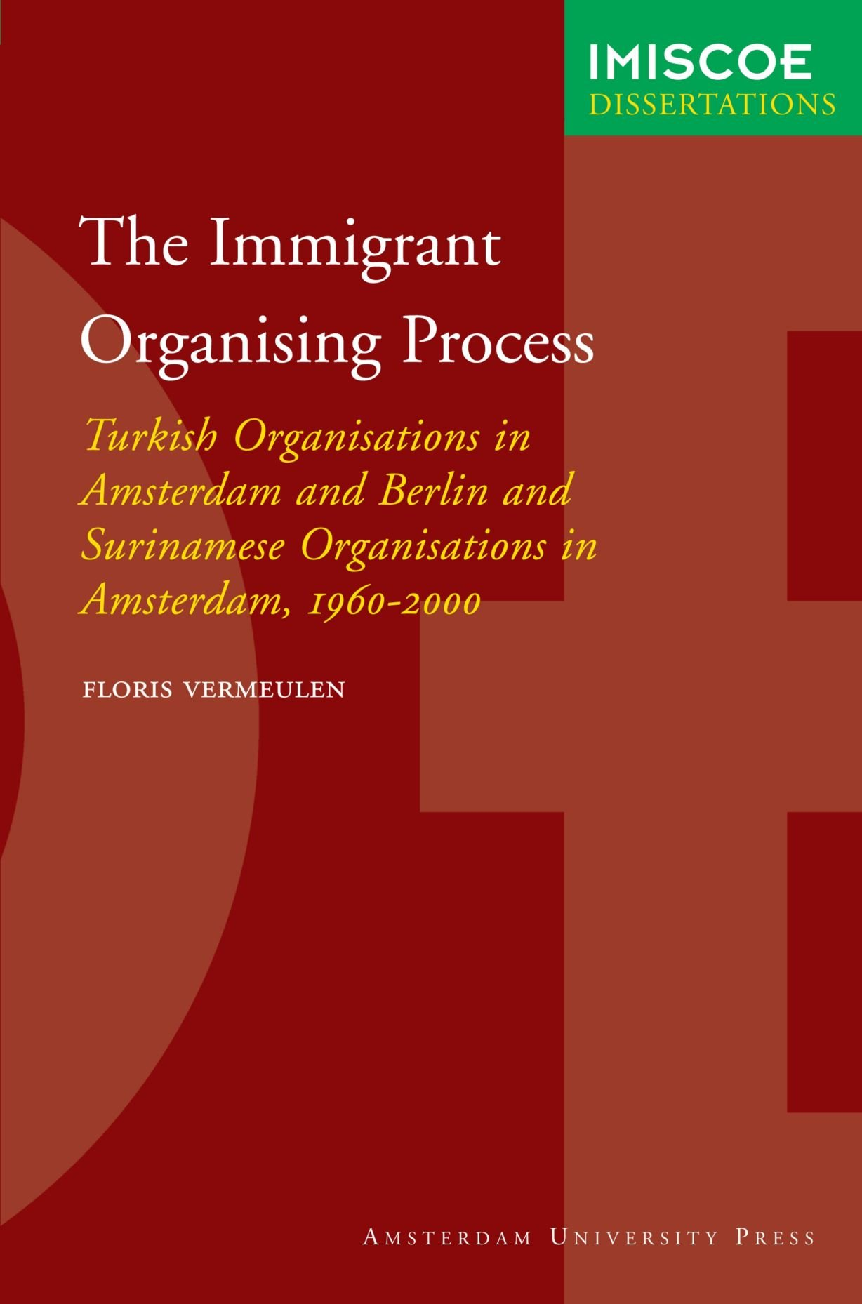 Cover of The immigrant organising process