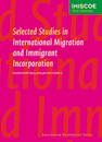 Cover of Selected Studies in International Migration and Immigrant Incorporation